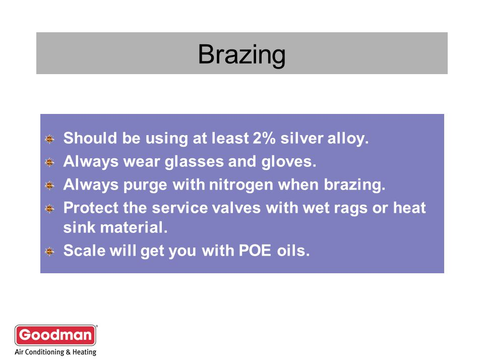 Brazing Should be using at least 2% silver alloy.