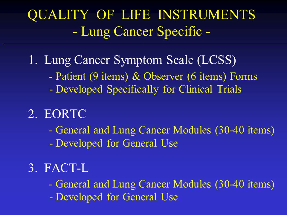 QUALITY OF LIFE INSTRUMENTS - Lung Cancer Specific -