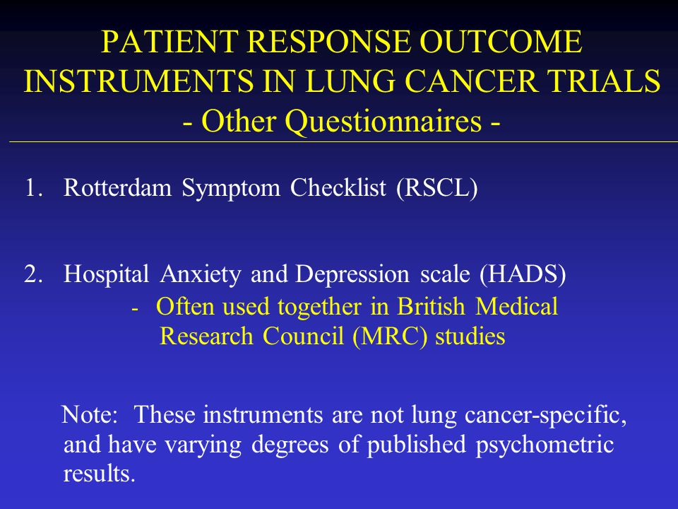 PATIENT RESPONSE OUTCOME INSTRUMENTS IN LUNG CANCER TRIALS - Other Questionnaires -