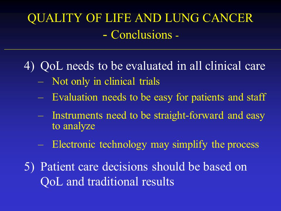 QUALITY OF LIFE AND LUNG CANCER - Conclusions -