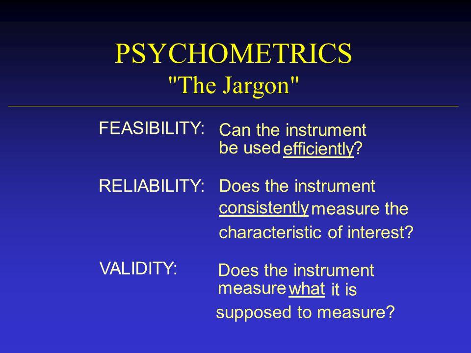 PSYCHOMETRICS The Jargon
