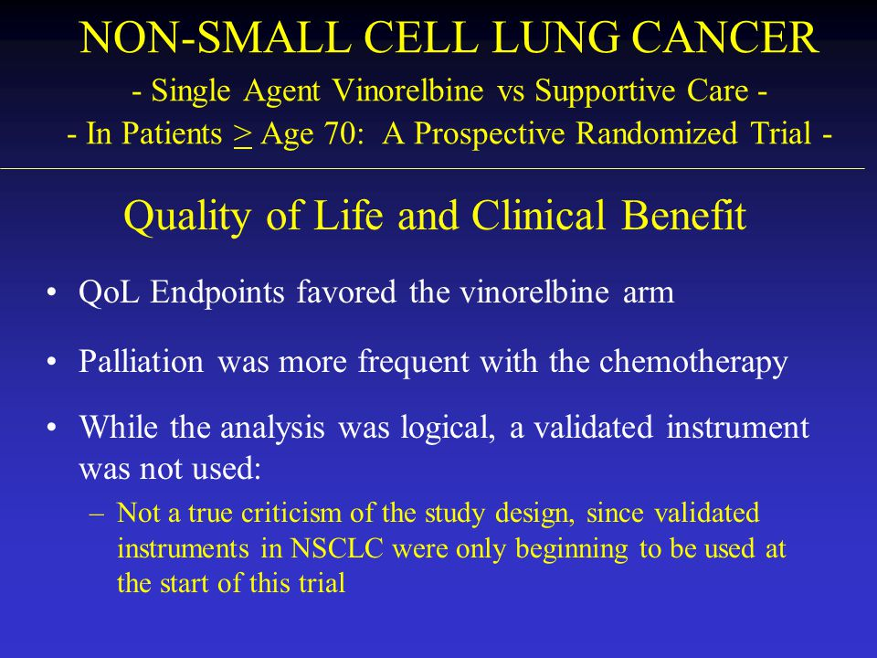 Quality of Life and Clinical Benefit