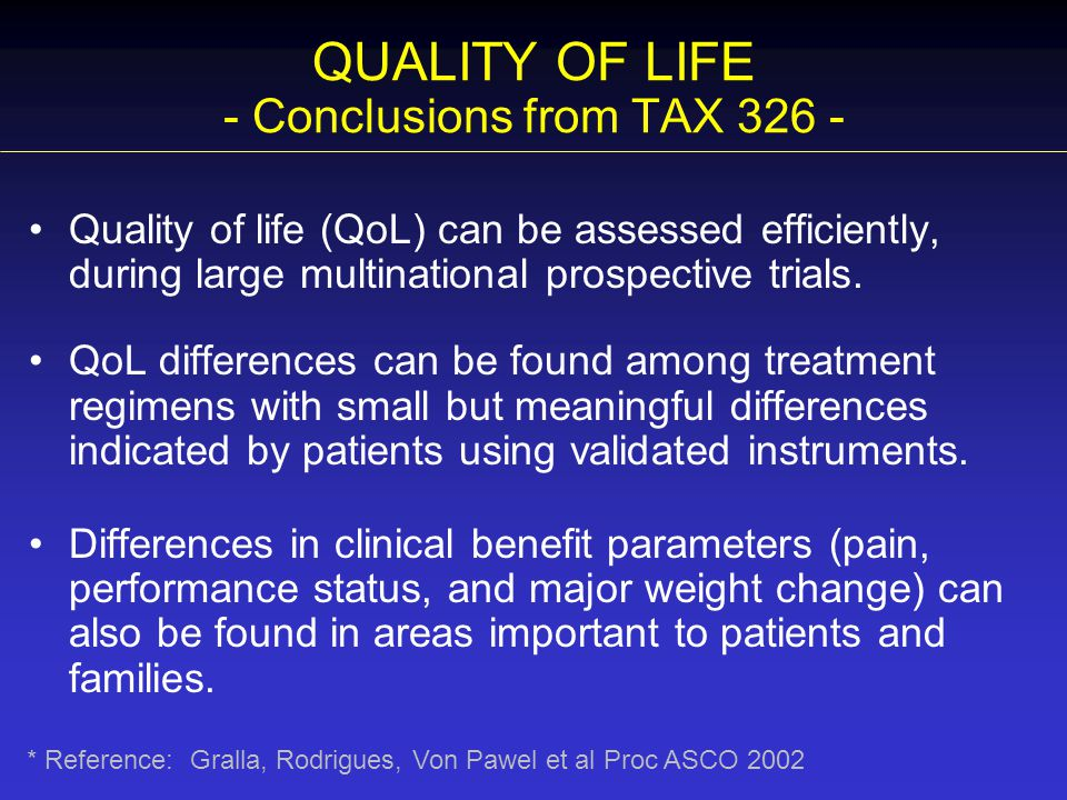 QUALITY OF LIFE - Conclusions from TAX 326 -