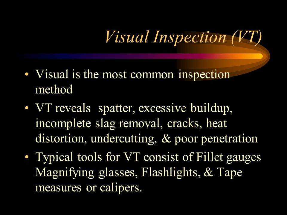 Visual Inspection (VT)
