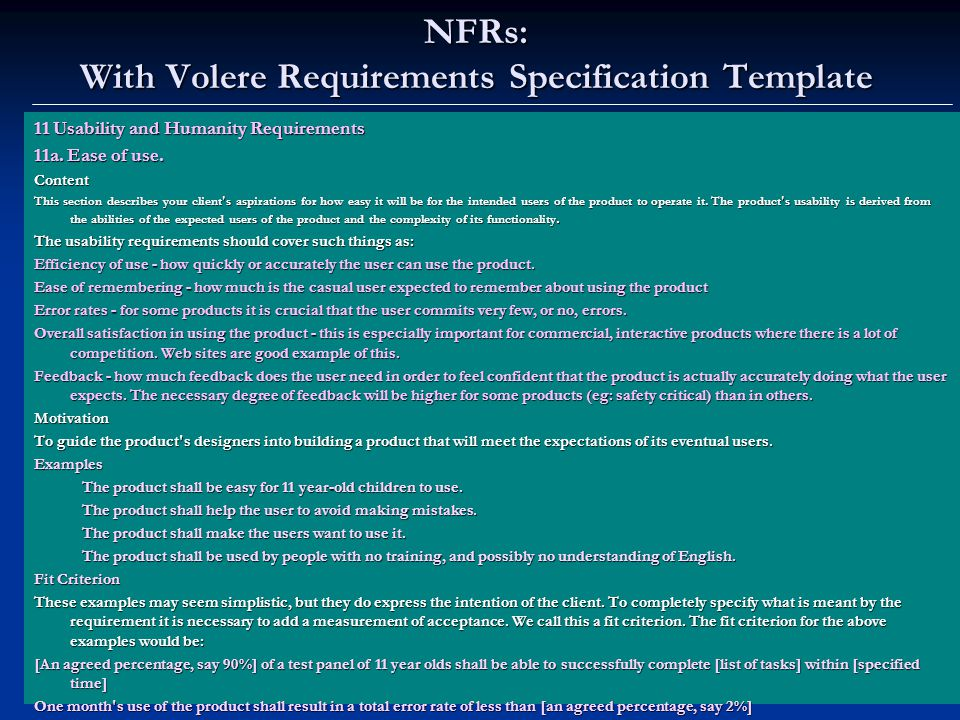 NFRs: With Volere Requirements Specification Template