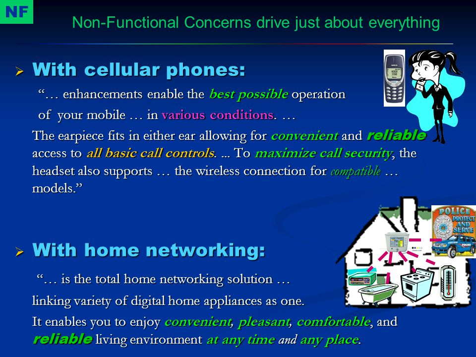Non-Functional Concerns drive just about everything