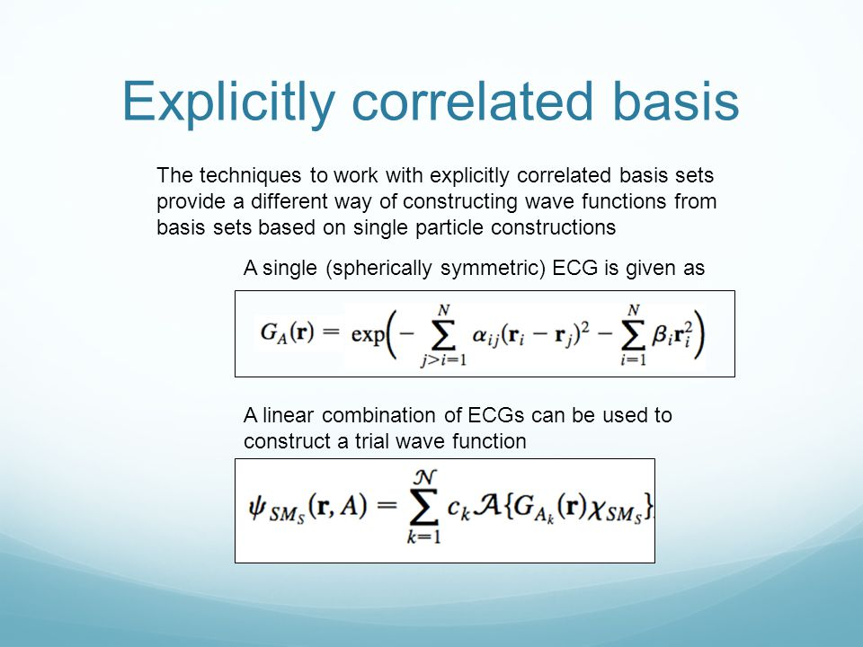 Explicitly correlated basis