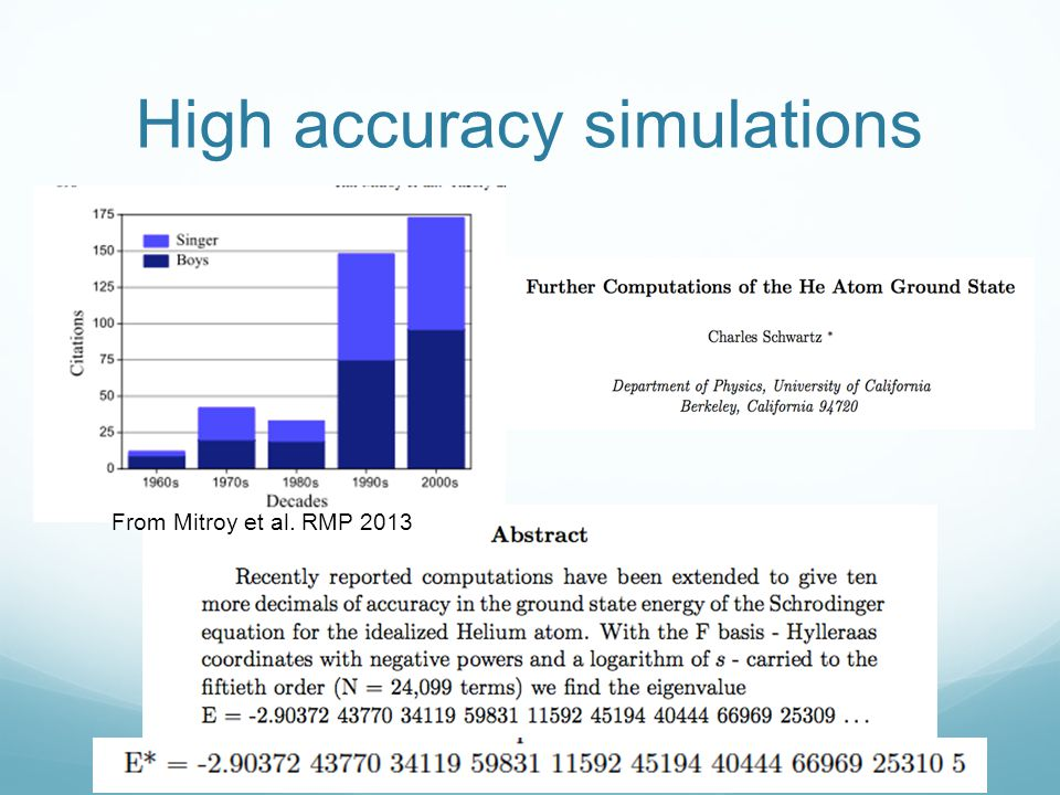 High accuracy simulations