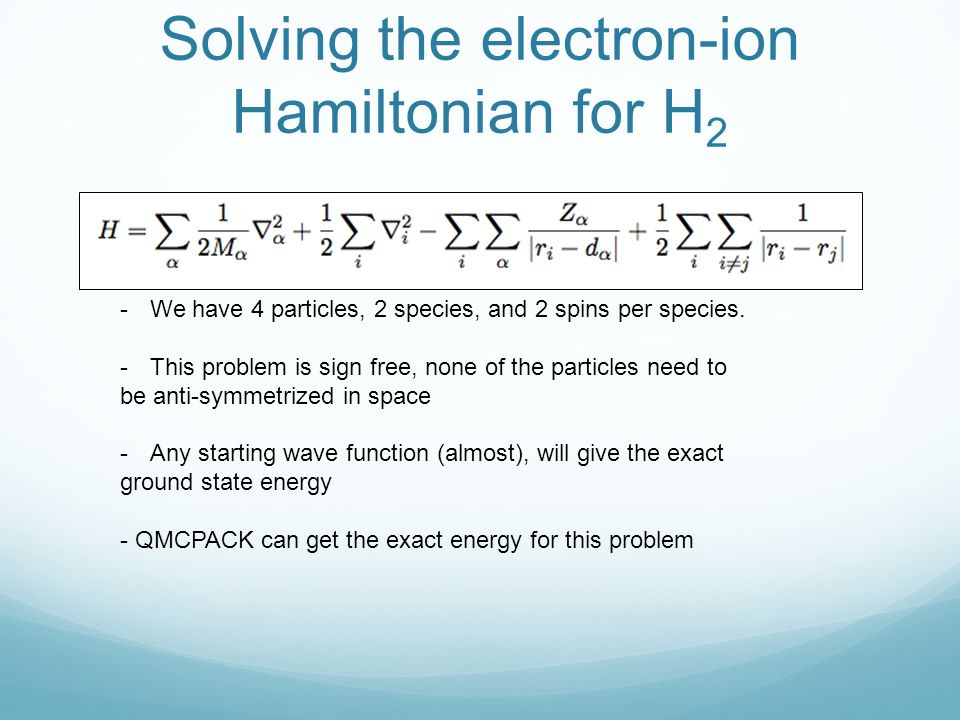 Solving the electron-ion Hamiltonian for H2