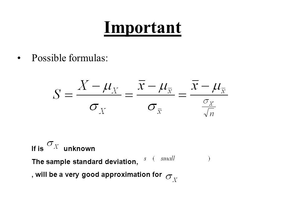Important Possible formulas: If is unknown