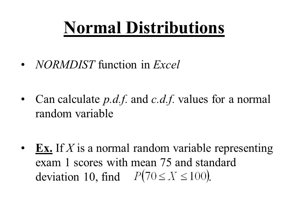 Normal Distributions NORMDIST function in Excel