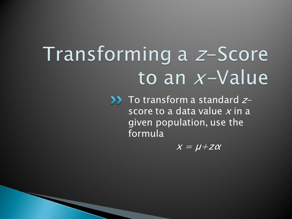 Transforming a z-Score to an x-Value