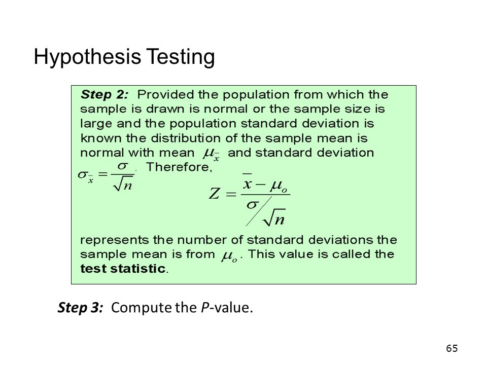 Hypothesis Testing Step 3: Compute the P-value.