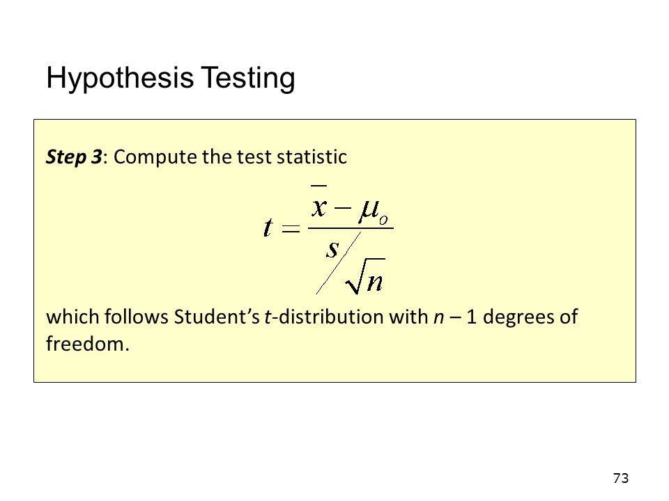 Hypothesis Testing Step 3: Compute the test statistic