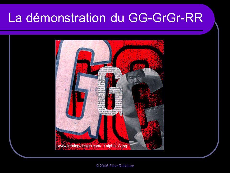 La démonstration du GG-GrGr-RR