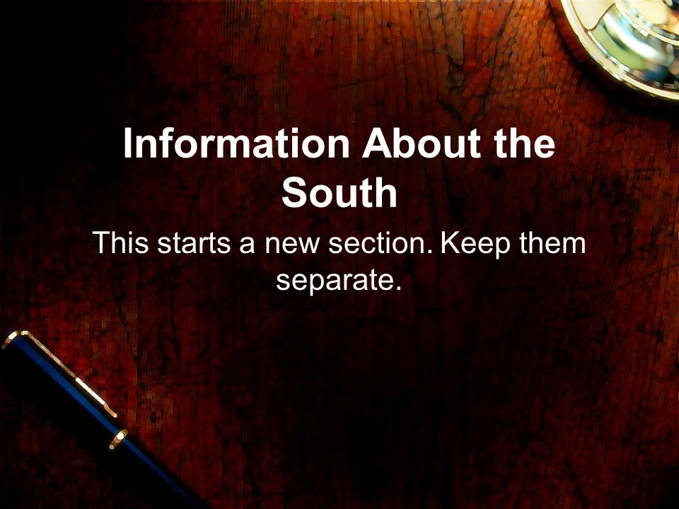 Information About the South