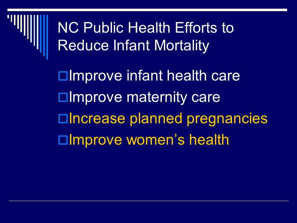 NC Public Health Efforts to Reduce Infant Mortality