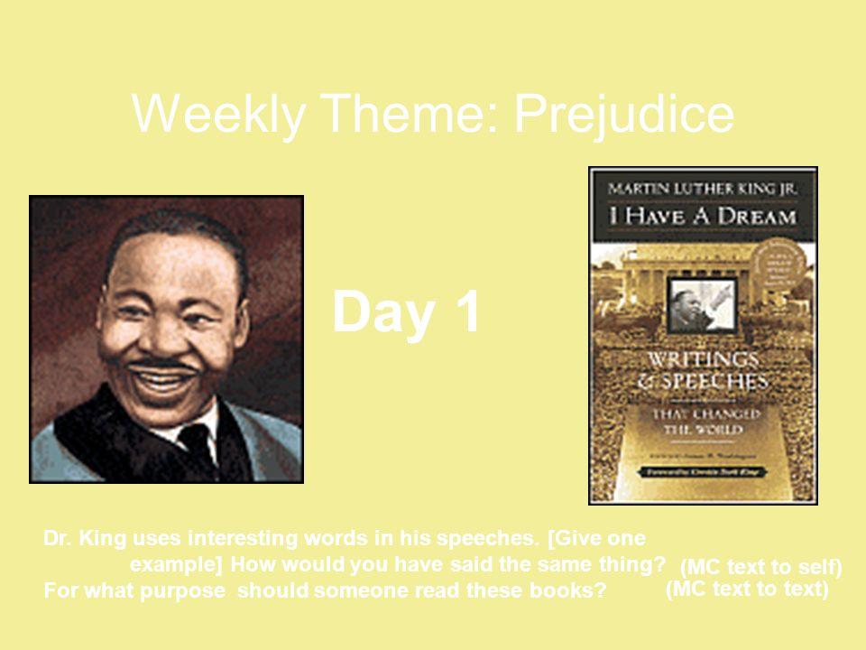 Weekly Theme: Prejudice