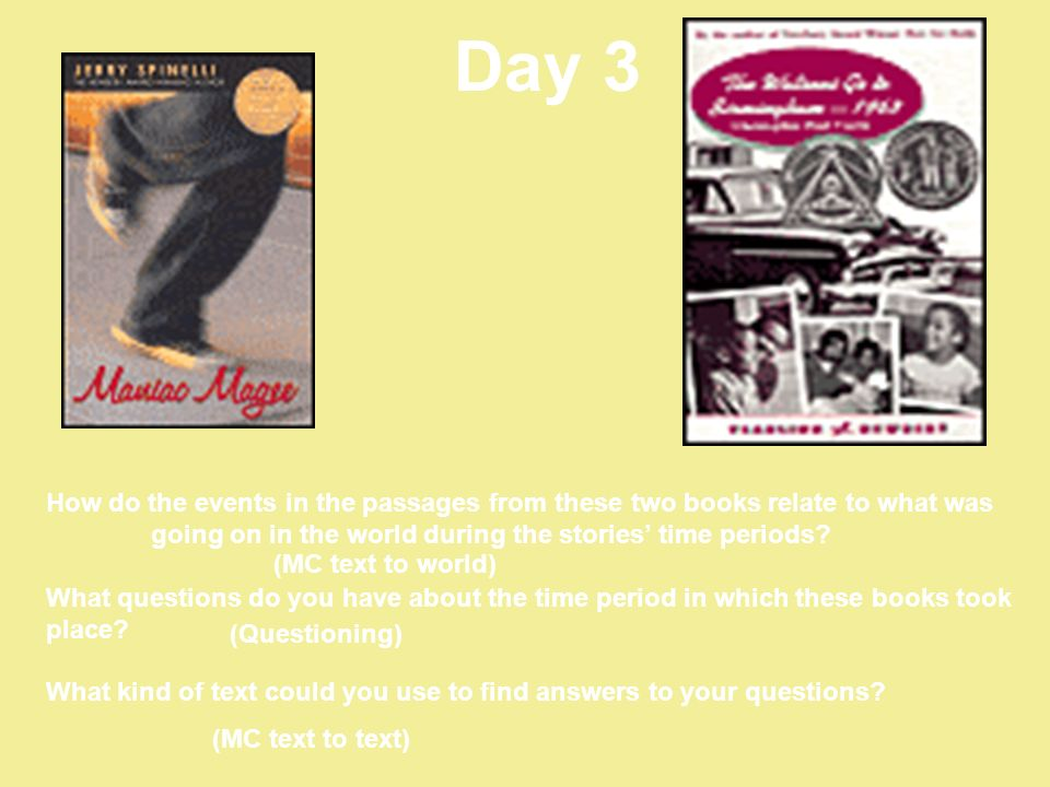 Day 3 How do the events in the passages from these two books relate to what was going on in the world during the stories' time periods