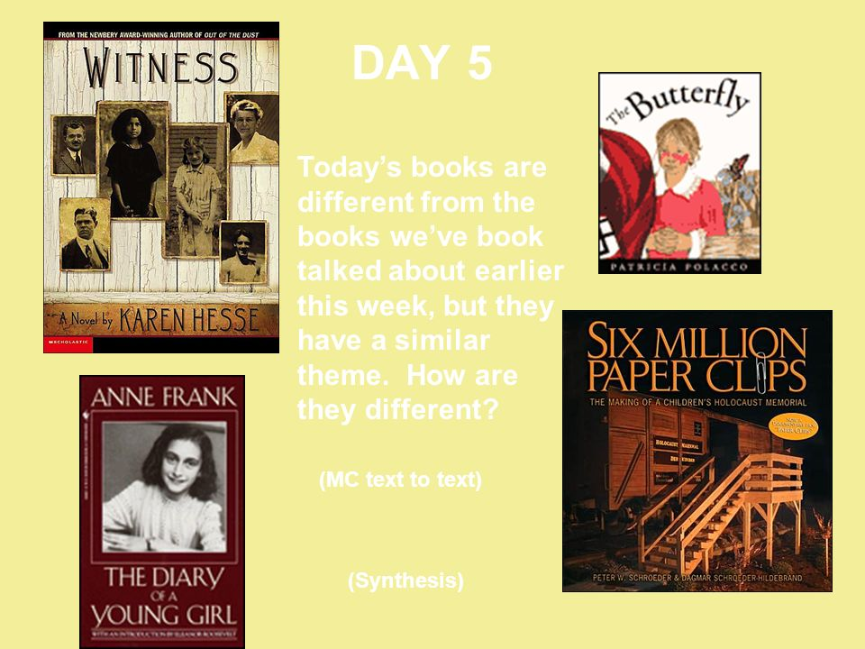 DAY 5 Today's books are different from the books we've book talked about earlier this week, but they have a similar theme. How are they different