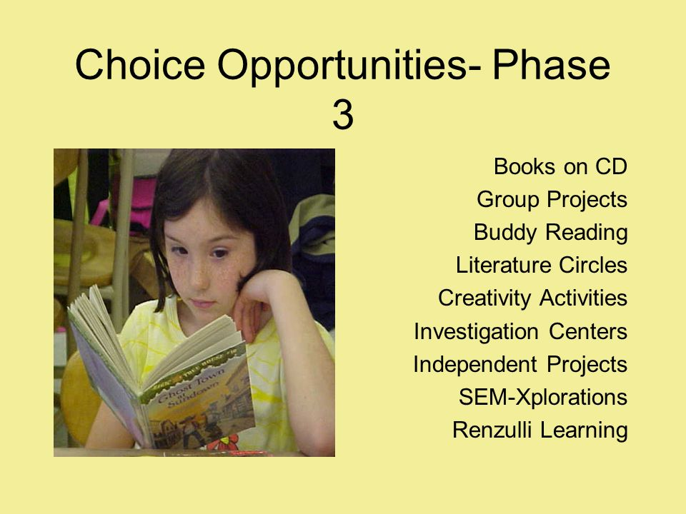 Choice Opportunities- Phase 3