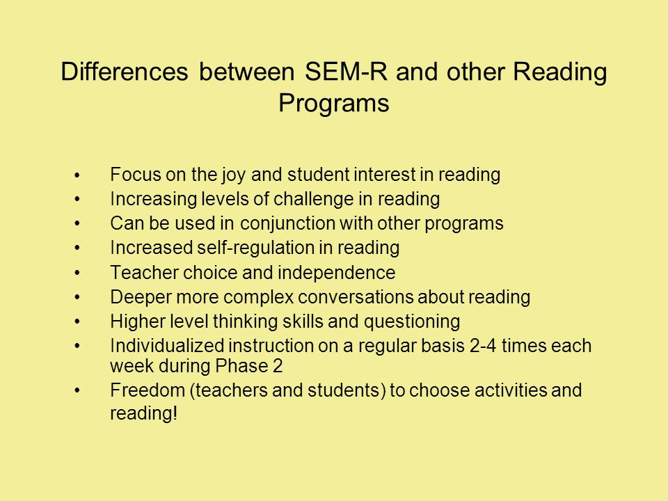 Differences between SEM-R and other Reading Programs