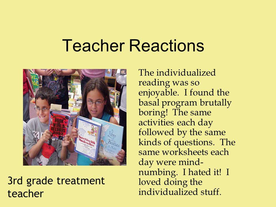 Teacher Reactions 3rd grade treatment teacher