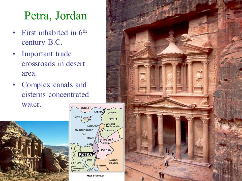 Petra, Jordan First inhabited in 6th century B.C.