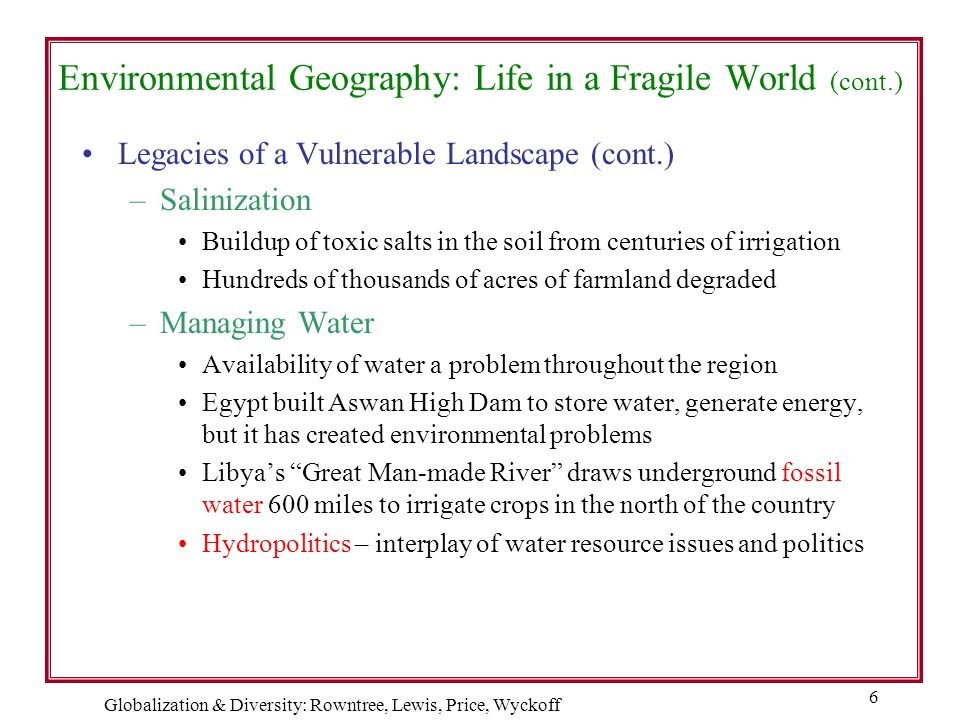 Environmental Geography: Life in a Fragile World (cont.)