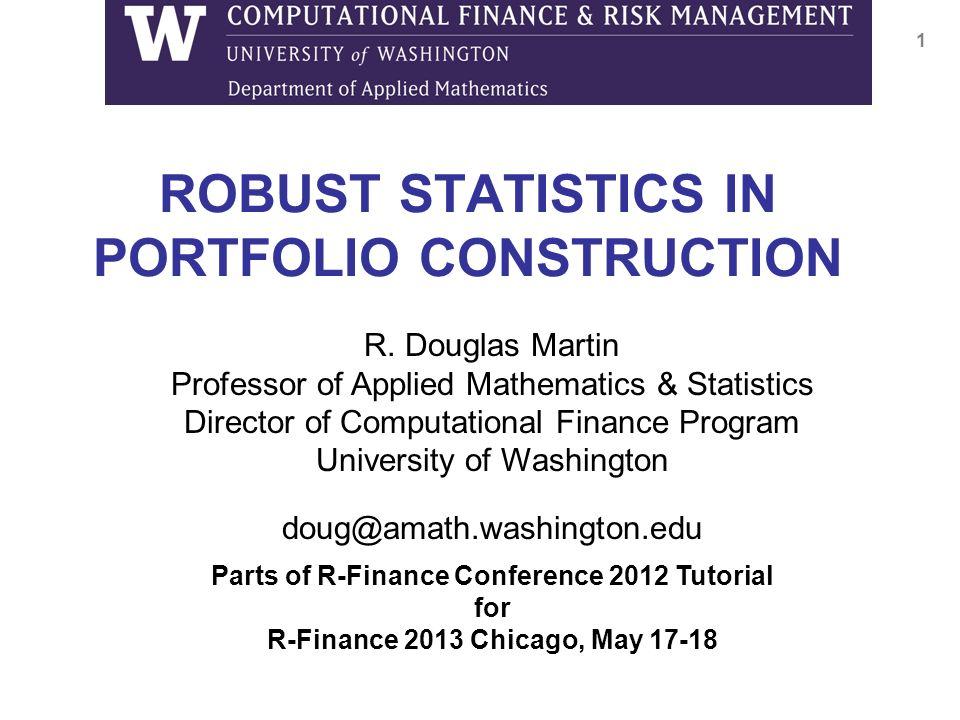 ROBUST STATISTICS IN PORTFOLIO CONSTRUCTION