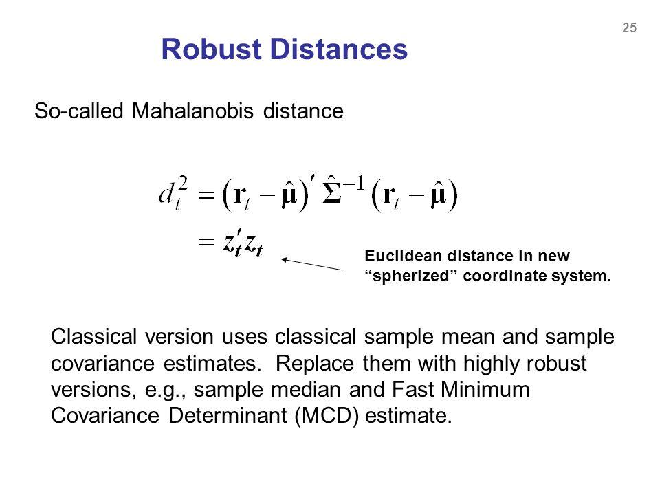 Robust Distances So-called Mahalanobis distance