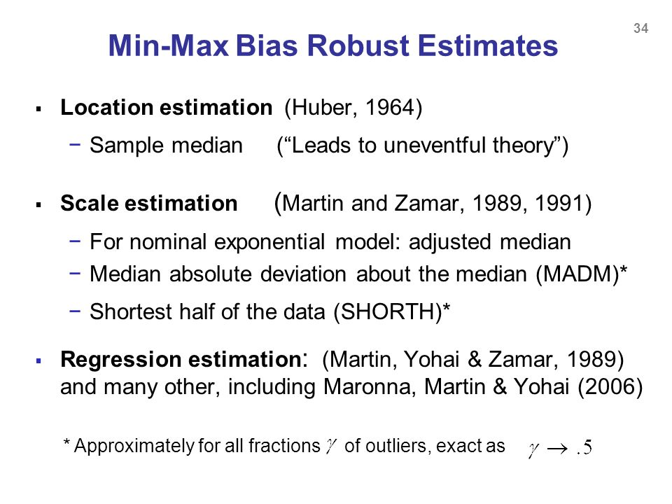 Min-Max Bias Robust Estimates