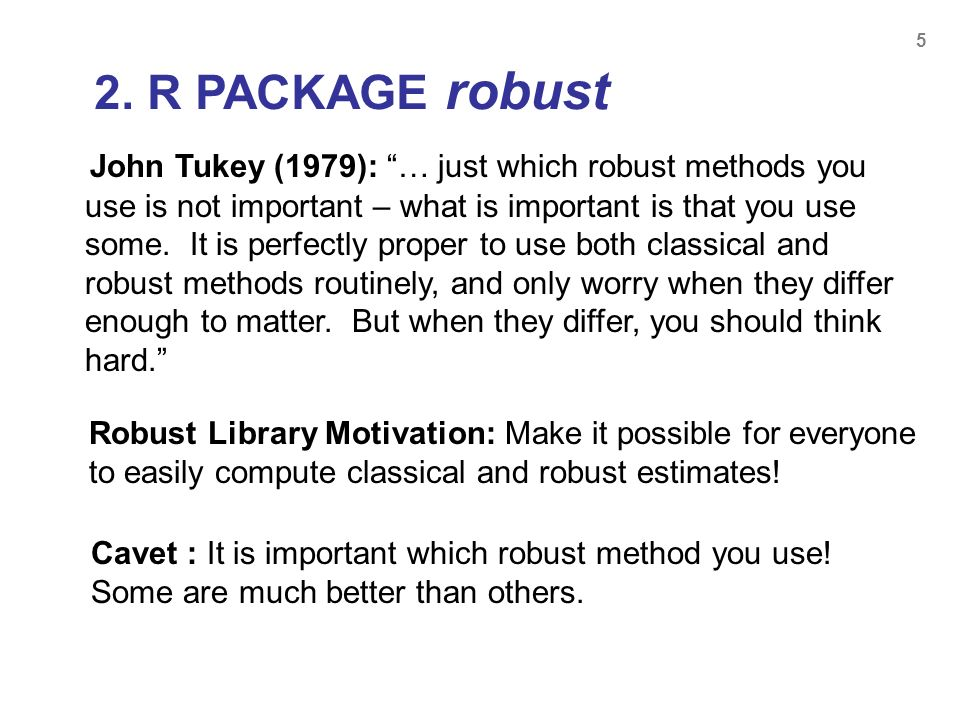2. R PACKAGE robust
