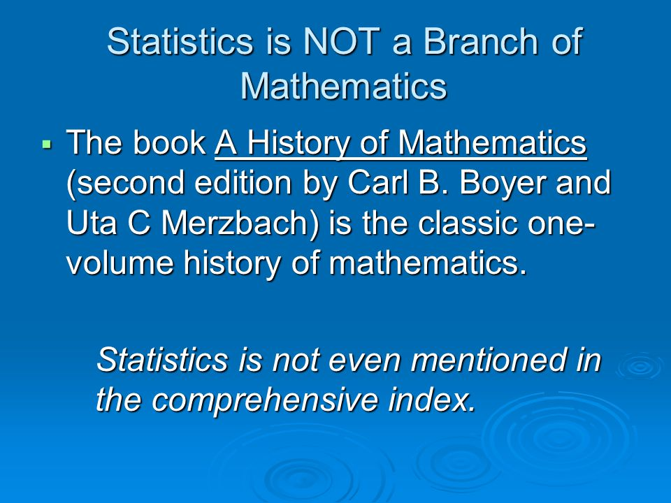Statistics is NOT a Branch of Mathematics