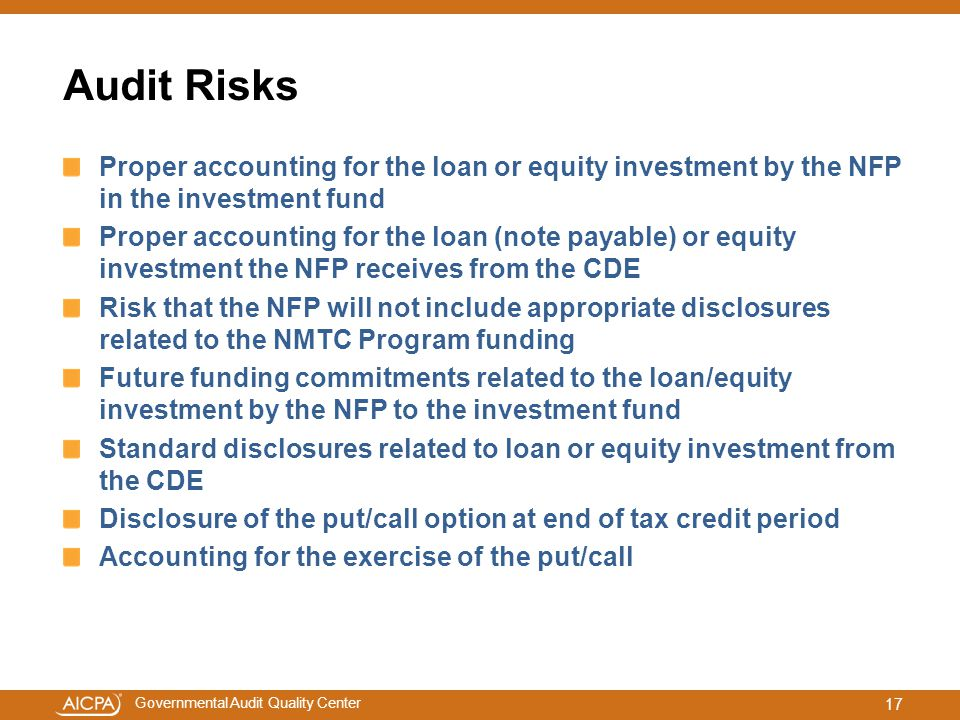 Audit Risks Proper accounting for the loan or equity investment by the NFP in the investment fund.