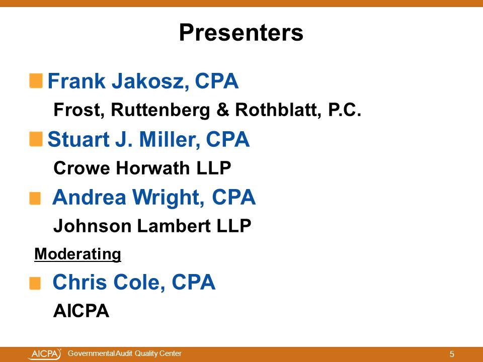 Presenters Frank Jakosz, CPA Stuart J. Miller, CPA