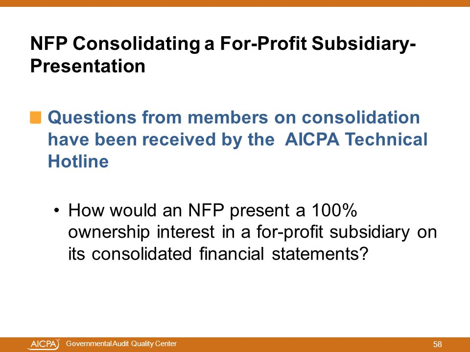 NFP Consolidating a For-Profit Subsidiary-Presentation
