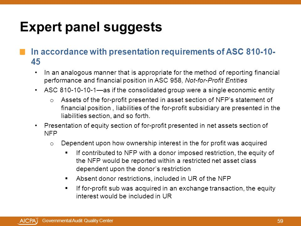Expert panel suggests In accordance with presentation requirements of ASC
