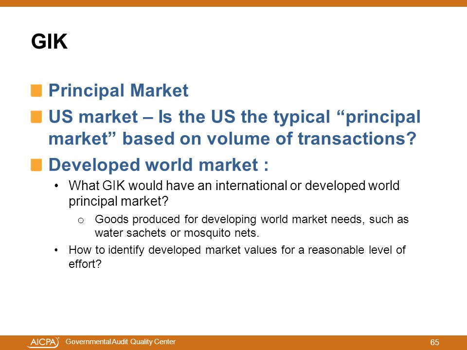 GIK Principal Market. US market – Is the US the typical principal market based on volume of transactions