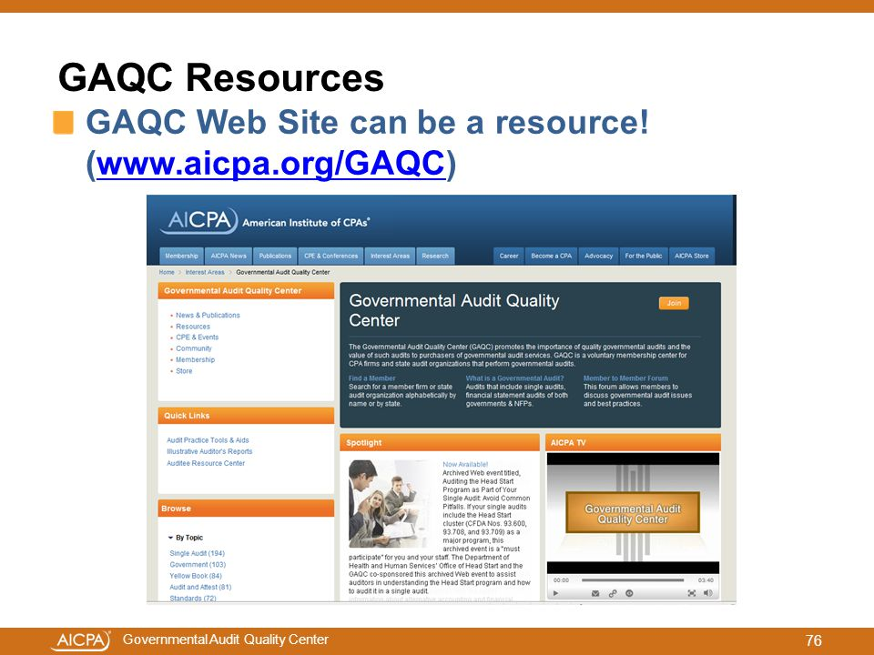 GAQC Resources GAQC Web Site can be a resource! (www.aicpa.org/GAQC)