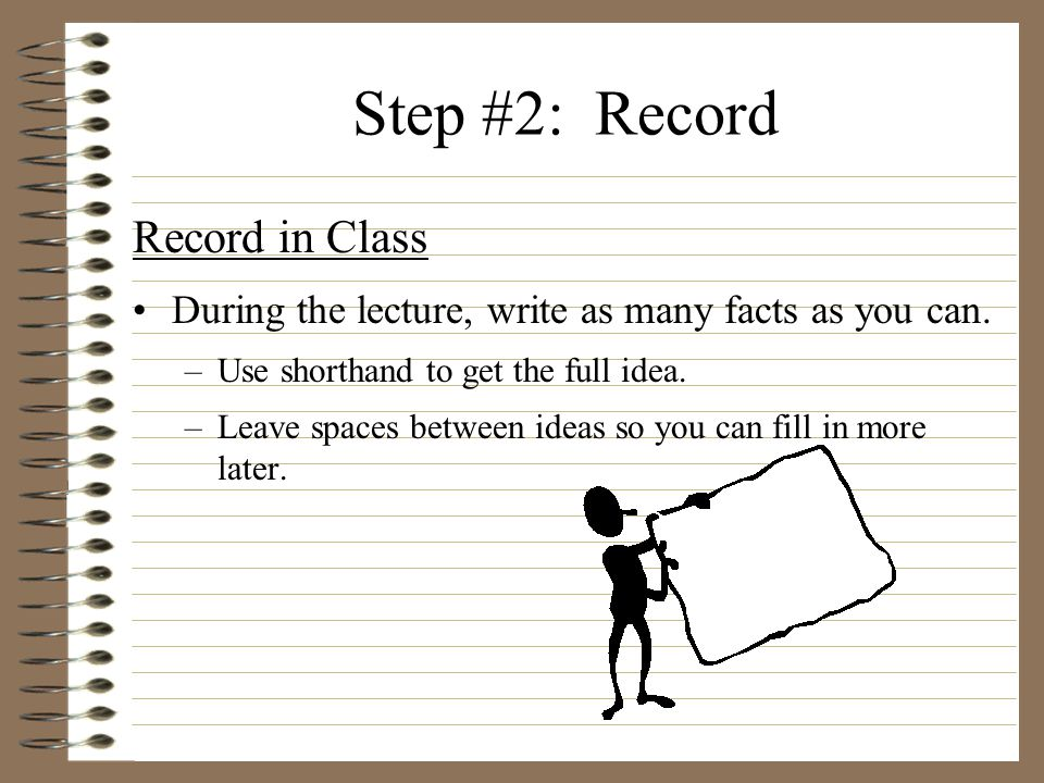 Step #2: Record Record in Class