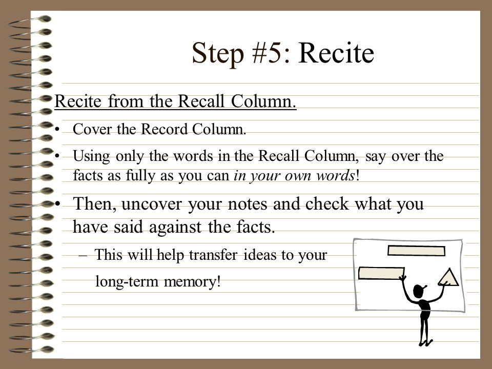 Step #5: Recite Recite from the Recall Column.
