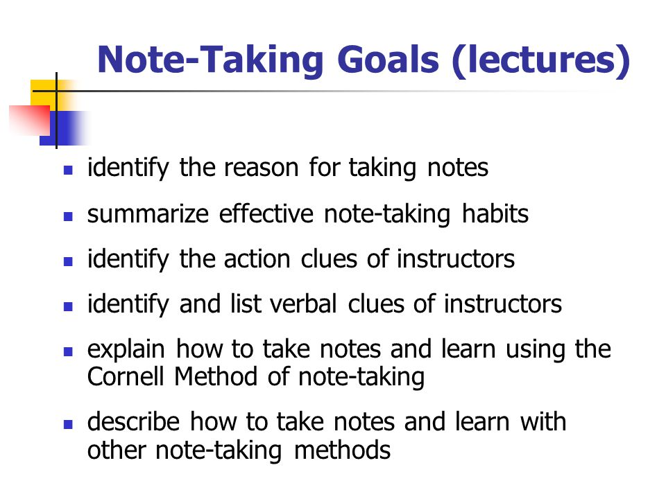 Note-Taking Goals (lectures)