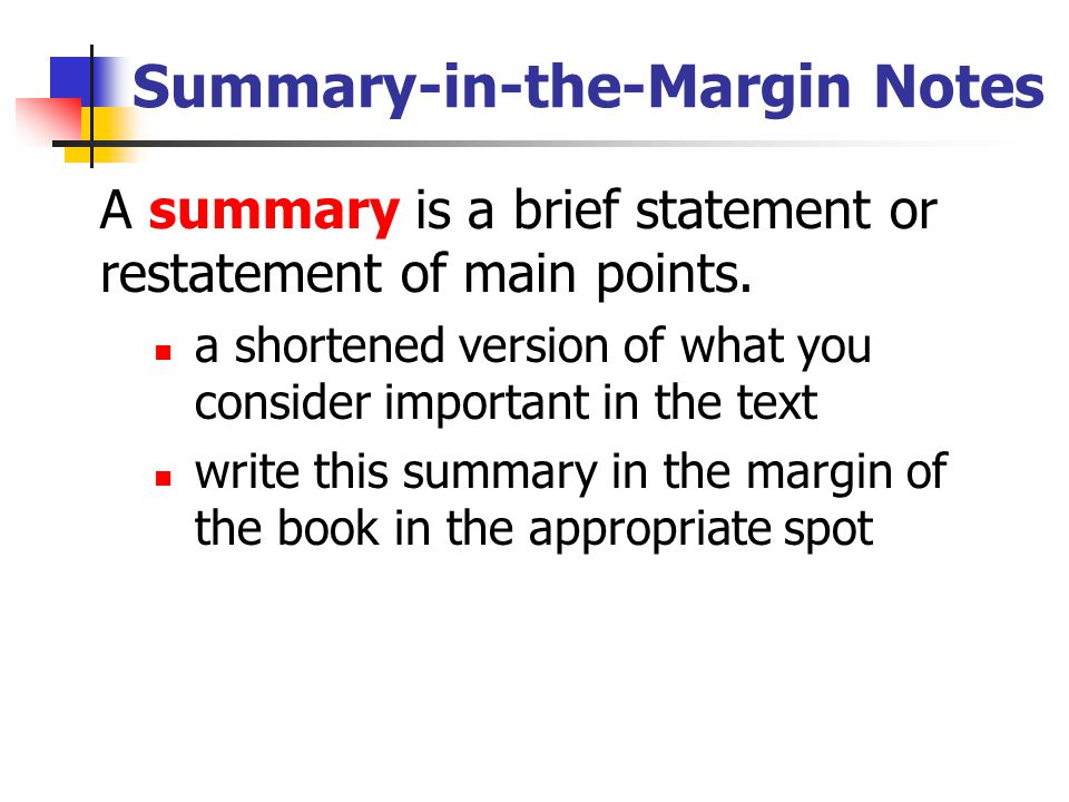 Summary-in-the-Margin Notes