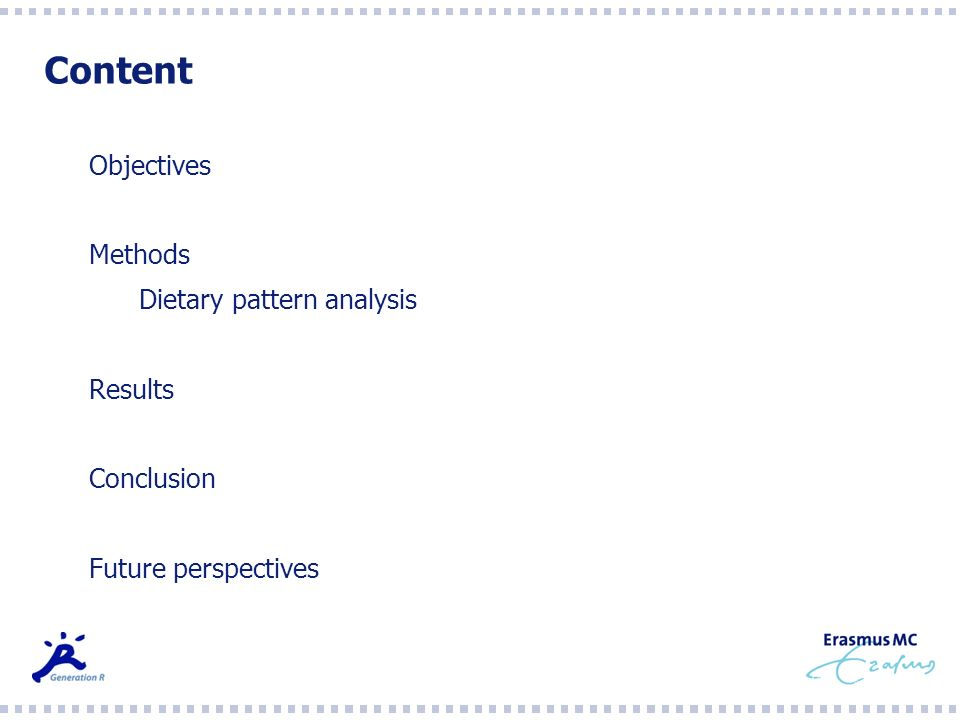 Content Objectives Methods Dietary pattern analysis Results Conclusion