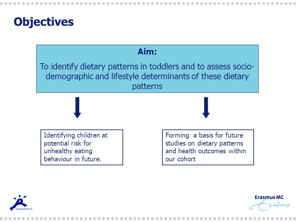 Objectives Aim: To identify dietary patterns in toddlers and to assess socio-demographic and lifestyle determinants of these dietary patterns.
