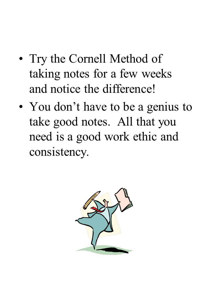 Try the Cornell Method of taking notes for a few weeks and notice the difference!