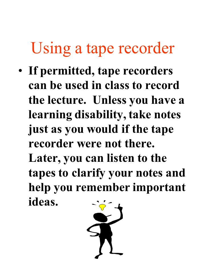 Using a tape recorder