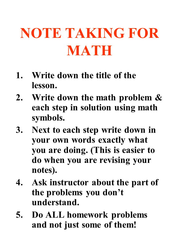 NOTE TAKING FOR MATH Write down the title of the lesson.