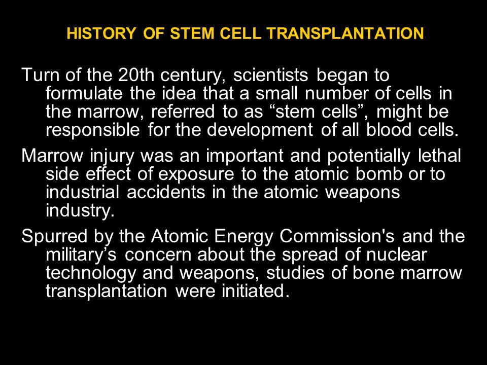 HISTORY OF STEM CELL TRANSPLANTATION